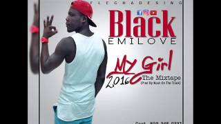 Black Emilove - My Gril New Reggaeton  (2016)