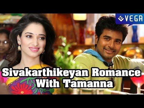 Xxx Mp4 Sivakarthikeyan Romance With Tamanna Kollywood Latest News Gossips 3gp Sex