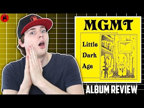 MGMT - Little Dark Age | Album Review