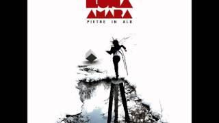 Luna Amara - In tine tu