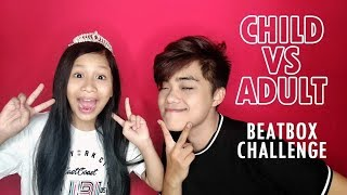 ADULT vs KID Beatbox Challenge with Zipporah ( Beatbox King VS Beatbox Princess )