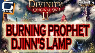 DIVINITY ORIGINAL SIN 2 - Burning Prophet & Djinn's Lamp Walkthrough