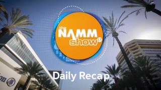 Winter NAMM 2017 Recap - Days Two and Three