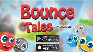 Draco Arts - Bounce Tales Adventures - HD Google Play Official Trailer