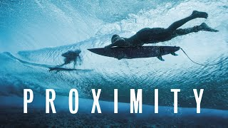 Proximity - Official Trailer