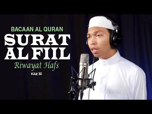 Bacaan Al Quran Juz Amma - Surat 105 Al Fil - Oleh Ustadz Abdurrahim