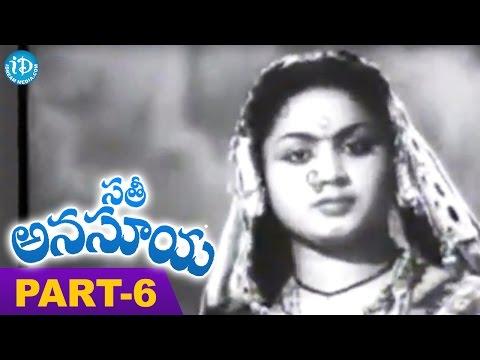 Sati Anasuya Full Movie Part 6    NTR, Anjali Devi, Jamuna    K B Nagabhusanam    Ghantasala