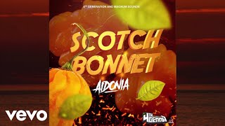 Aidonia - Scotch Bonnet (Official Audio)