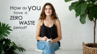 FAQ: How do you have a ZERO WASTE period?