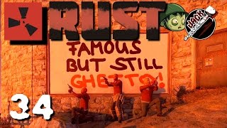 Rust Staffel 4 #34 - Still Ghetto!! [Gamplay German Deutsch] [Let's Play ]