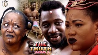 The Truth Season 2 - 2017 Latest Nigerian Nollywood Epic Movie