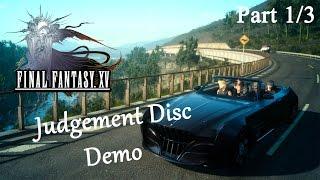 Demo Final Fantasy XV Judgment Disc (1/3) : ตามรอย F4