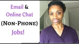 Non-Phone Work At Home Jobs // Email And Online Chat