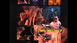Royal Trux - 3 Song EP