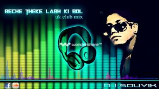 Beche Theke Labh Ki Bol (club mix) - Dj Sevix(souvik)