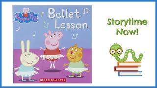 Peppa Pig - Ballet Lesson   Kids Books Read Aloud