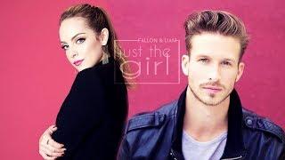 Fallon & Liam   Just The Girl