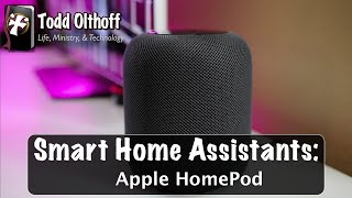 Apple HomePod Review: Smart Home Assistants