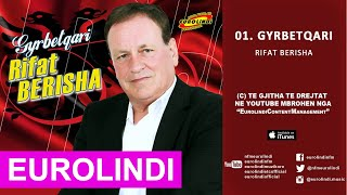 Rifat Berisha - Gyrbetqari (audio) 2015