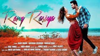 Rang Rasiya - New Hindi Album Song | 2018 | Sad Romantic Song | HD Video