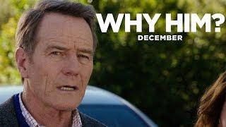 Why Him?   Green Band Trailer [HD]   20th Century FOX