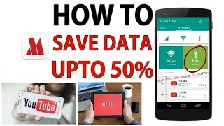 How to save data while watching YouTube & Netflix