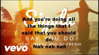Sigala ft Imani and DJ Fresh - Say you do (Lyrics)