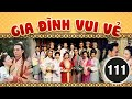 Download Video Download Gia đình vui vẻ 111/164 (tiếng Việt) DV chính: Tiết Gia Yến, Lâm Văn Long; TVB/2001 3GP MP4 FLV