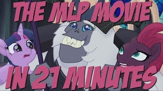 The My Little Pony Movie in Twenty One Minutes