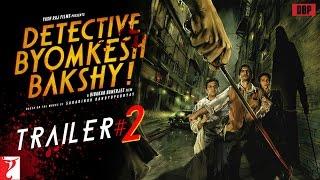 Detective Byomkesh Bakshy - TRAILER# 2 with English Subtitles - Sushant Singh Rajput