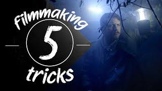 5 Filmmaking Tricks