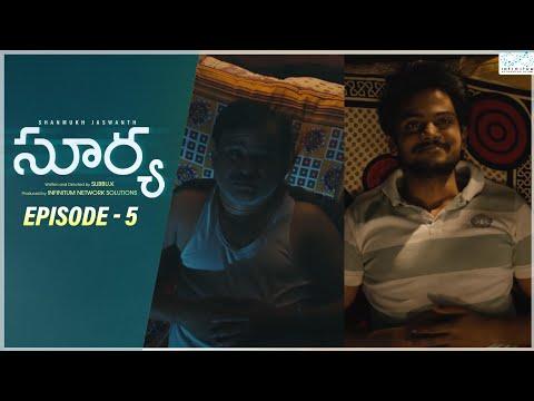Surya Web Series Episode 5 Shanmukh Jaswanth Mounika Reddy Infinitum Media