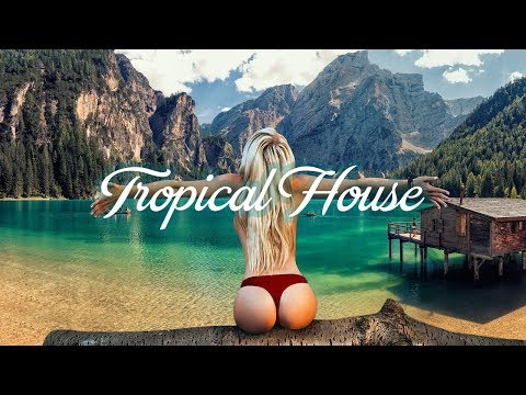 Xxx Mp4 Best Of Tropical Deep House 🍃 Summer Mix 2018 🍃 The Chainsmokers Kygo Sia Style 3gp Sex