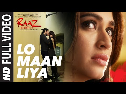 Xxx Mp4 LO MAAN LIYA Full Video Song Raaz Reboot Arijit Singh Emraan Hashmi Kriti Kharbanda Gaurav Arora 3gp Sex