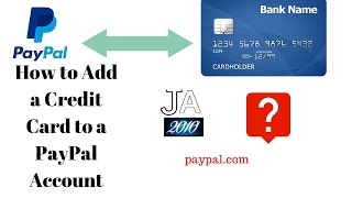 How to Add a Credit Card to a PayPal Account