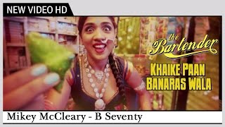 Khaike Paan Banaraswala - Reprised Version [2013] | The Bartender - B Seventy | Official Video