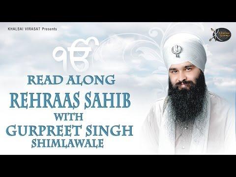 Rehraas Sahib | Read Along | Bhai Gurpreet Singh Shimla  Wale | Learn Gurbani | Soothing | Relaxing