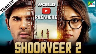 Shoorveer 2 | Official Hindi Dubbed Movie Trailer | Allu Sirish, Surbhi Puranik, Seerat Kapoor