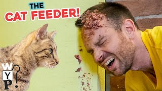 The Cat Feeder     What's Your Problem?