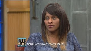 Are You Sleeping With Your Son? (The Steve Wilkos Show)