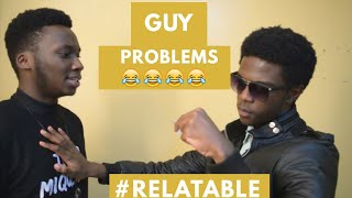 BOYCHILD STRUGGLES (GUY PROBLEMS !!) VERY FUNNY 😂 #RELATABLE