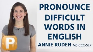 How To Pronounce Difficult Words In English