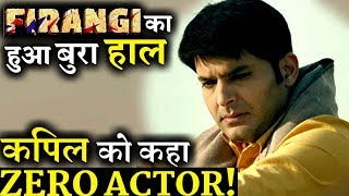 Firangi Turns Disaster at Box Office, Theatre Owners Angry with Kapil Sharma