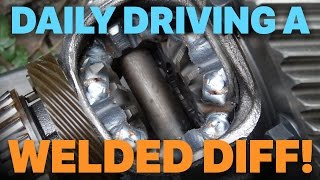 Daily Driving A Welded Differential