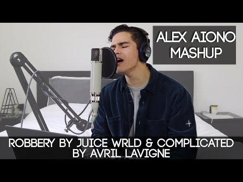 Robbery by Juice WRLD & Complicated by Avril Lavigne Alex Aiono Mashup