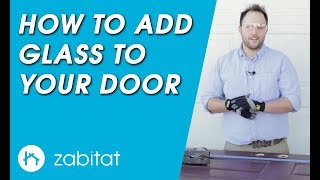 How to Add Door Glass to Your Door - Door Glass Installation Guide