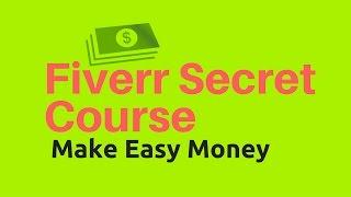 Fiverr Secret Course(Fiverr Paid Course) -Fiverr Bangla Tutorial 2016