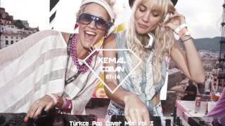 ♫ Kemal Çoban Türkce Pop Cover Mix Vol 3 ♫