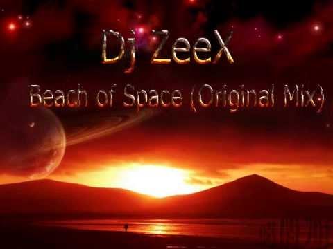 Dj ZeeX - Beach of Space (Original Chillout Mix)