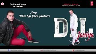 Dhee Kar Chali Sardari (Audio) Song by Bindy Brar | Dil Janiya Album